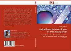 Bookcover of Ruissellement en conditions de mouillage partiel