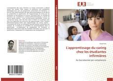 Bookcover of L'apprentissage du caring chez les étudiantes infirmières