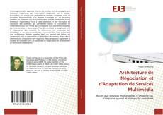 Buchcover von Architecture de Négociation et d'Adaptation de Services Multimédia