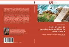 Portada del libro de Écrire en vain? Le questionnement éthique de Louis Guilloux