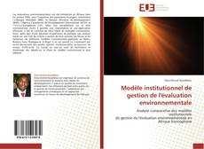 Обложка Modèle institutionnel de gestion de l'évaluation environnementale