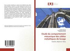 Borítókép a  Etude du comportement mécanique des câbles   métalliques de levage - hoz
