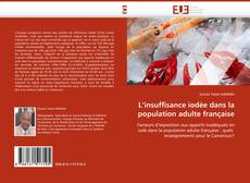 Bookcover of L''insuffisance iodée dans la population adulte française