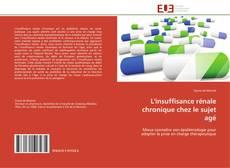 Bookcover of L'insuffisance rénale chronique chez le sujet agé