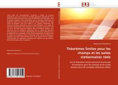 Bookcover of Théorèmes limites pour les champs et les suites stationnaires réels