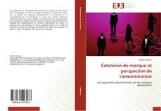Couverture de Extension de marque et perspective de consommation