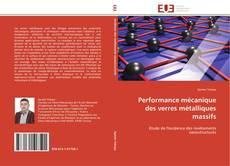 Performance mécanique des verres métalliques massifs kitap kapağı