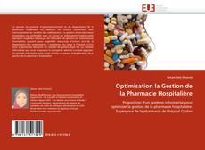 Bookcover of Optimisation la Gestion de la Pharmacie Hospitalière