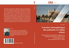 Bookcover of Transfert atmosphérique des polluants en milieu urbain