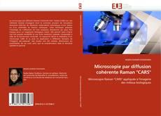 "Copertina di Microscopie par diffusion cohérente Raman ""CARS"""