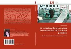 Buchcover von La caricature de presse dans la construction de la culture politique