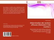 Bookcover of Détermination des sections efficaces d''émission X des couches L