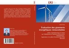 Bookcover of Évaluation des gisements énergétiques renouvelables