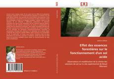 Effet des essences forestières sur le fonctionnement d'un sol acide的封面