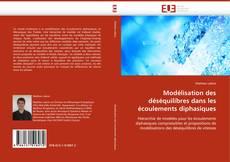 Capa do livro de Modélisation des déséquilibres dans les écoulements diphasiques