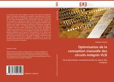 Capa do livro de Optimisation de la conception manuelle des circuits intégrés VLSI
