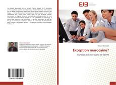 Bookcover of Exception marocaine?