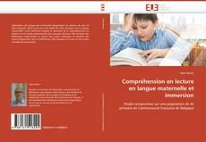 Bookcover of Compréhension en lecture en langue maternelle et immersion