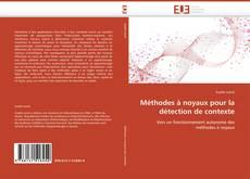 Méthodes à noyaux pour la détection de contexte kitap kapağı