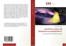 Обложка Léo Ferré, auteur de chansons ou compositeur?