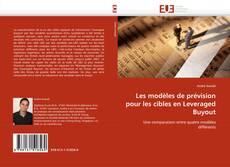 Buchcover von Les modèles de prévision pour les cibles en Leveraged Buyout
