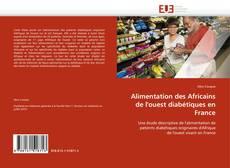Bookcover of Alimentation des Africains de l''ouest diabétiques en France