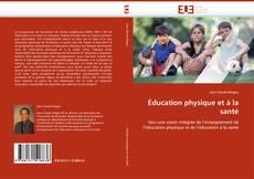 Borítókép a  Éducation physique et à la santé - hoz