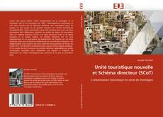 Buchcover von Unité touristique nouvelle et Schéma directeur (SCoT)