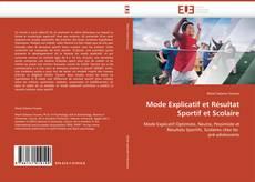 Couverture de Mode Explicatif et Résultat Sportif et Scolaire