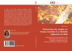 Couverture de Génomique du sorgho au niveau mondial et à l'échelle régionale du Mali