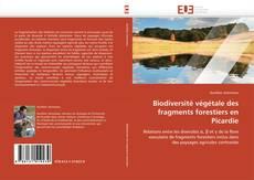 Buchcover von Biodiversité végétale des fragments forestiers en Picardie