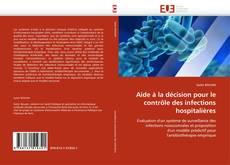 Copertina di Aide à la décision pour le contrôle des infections hospitalières