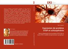 Bookcover of Expression de protéine STOP et schizophrénie