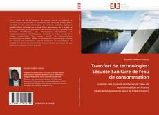 Portada del libro de Transfert de technologies: Sécurité Sanitaire de l''eau de consommation