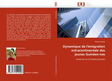 Bookcover of Dynamique de l''émigration extracontinentale des jeunes Guinéen-nes