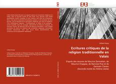 Capa do livro de Ecritures critiques de la religion traditionnelle en Valais