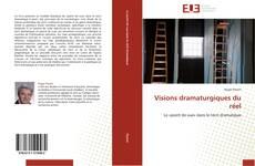 Bookcover of Visions dramaturgiques du réel