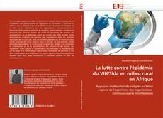 Обложка La lutte contre l''épidémie du VIH/Sida en milieu rural en Afrique