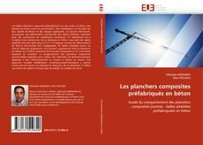 Bookcover of Les planchers composites préfabriqués en béton