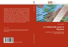Bookcover of La Volkskunde après le Nazisme
