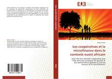 Les coopératives et la microfinance dans le contexte ouest africain kitap kapağı