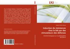 Bookcover of Induction de résistances chez le blé par des stimulateurs des défenses