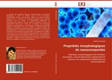 Couverture de Propriétés morphologiques de nanocomposites