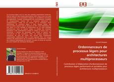 Couverture de Ordonnanceurs de processus légers pour architectures multiprocesseurs