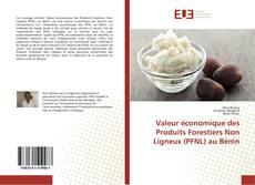 Bookcover of Valeur économique des Produits Forestiers Non Ligneux (PFNL) au Bénin