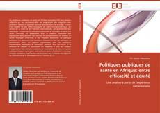 Bookcover of Politiques publiques de santé en Afrique: entre efficacité et équité