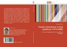 Capa do livro de Paroles minoritaires et État québécois (1974-2000)