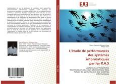Обложка L'étude de performances des systèmes informatiques  par les R.A.S