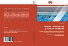 Borítókép a  Analyse comparée des politiques éducatives - hoz