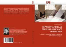 Обложка REPRÉSENTATIONS AU TRAVERS D''UN ESPACE SÉMANTIQUE